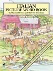 Italian Picture Word Book by Hayward Cirker, Barbara Steadman (Paperback, 1995)
