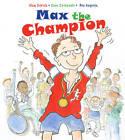 Max the Champion by Alex Strick, Sean Stockdale (Hardback, 2013)