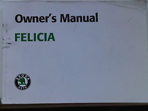 Skoda Felicia Owners Handbook Operating Guide manual - <span itemprop='availableAtOrFrom'>Nottingham, Nottinghamshire, United Kingdom</span> - Skoda Felicia Owners Handbook Operating Guide manual - Nottingham, Nottinghamshire, United Kingdom