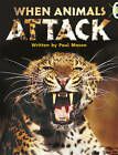 NF Purple A/2c When Animals Attack by Paul Mason (Paperback, 2013)
