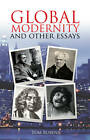 Global Modernity: And Other Essays by Tom Rubens (Paperback, 2013)