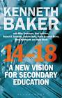 14-18 - A New Vision for Secondary Education by Lord Kenneth Baker (Paperback, 2013)