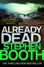Already Dead by Stephen Booth (Hardback, 2013)