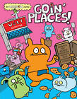 Uglydoll: Goin' Places by David Horvath, Travis Nichols (Paperback, 2013)