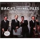 Bach's Secret Files and More Crossover Fantasies (2015)