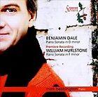 Benjamin Dale, William Hurlstone: Piano Sonatas (2010)