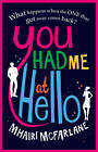 You Had Me At Hello by Mhairi McFarlane (Paperback, 2012)