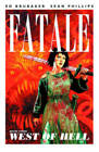 Fatale: West of Hell: Volume 3: West of Hell by Ed Brubaker (Paperback, 2013)