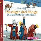 Die eiligen drei Könige von Renus Berbig (2011)