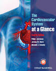 The Cardiovascular System at a Glance 4E by Michelle J. Connelly, Jeremy P. T. Ward, Philip I. Aaronson (Paperback, 2012)