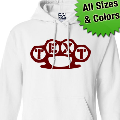 Custom Brass Knuckles HOODIE Personalized Sweatshirt Dusters  All Sizes /& Colors