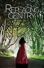 Replacing Gentry by Julie N. Ford (Paperback, 2013)