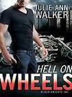 Hell on Wheels by Julie Ann Walker (CD-Audio, 2012)