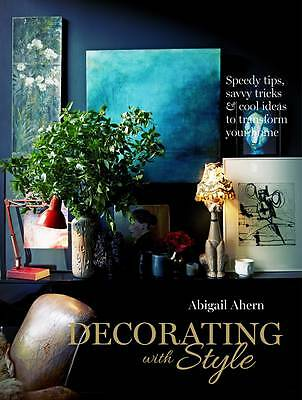 Decorating with Style by Abigail Ahern Book Hardback NEW 2013