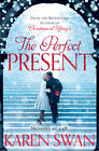 The Perfect Present by Karen Swan (Paperback, 2012)