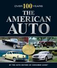 The American Auto : Over 100 Years (2010, Hardcover)