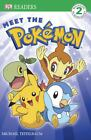 DK Readers Meet the Pokémon Level 2 by Dorling Kindersley Publishing Staff and BradyGames Staff (2008, Paperback)
