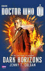 Doctor Who: Dark Horizons by J. T. Colgan (Paperback, 2013)