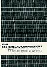 VLSI Systems and Computations by Springer-Verlag Berlin and Heidelberg GmbH & Co. KG (Paperback, 2012)