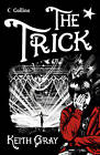 Read on: The Trick by Keith Gray (Paperback, 2012)