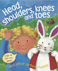 Head, Shoulders, Knees and Toes and Other Action Rhymes by Anness Publishing (Board book, 2013)