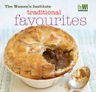 Women's Institute: Traditional Favourites by National Federation of Women's Institutes, Women's Institute (Hardback, 2012)