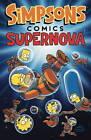 Simpsons Comics: Supernova by Matt Groening (Paperback, 2013)