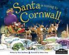 Santa is Coming to Cornwall by Steve Smallman (Hardback, 2012)