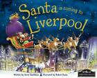 Santa is Coming to Liverpool by Steve Smallman (Hardback, 2012)