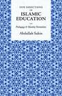 New Directions in Islamic Education: Pedagogy and Identity Formation by Abdullah Sahin (Paperback, 2013)