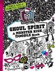 Monster High: Ghoul Spirit: A Monster High Doodle Book by Kirsten Mayer (Paperback, 2013)