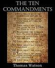 The Ten Commandments by Thomas Watson (Paperback / softback, 2012)