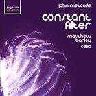 John Metcalfe - : Constant Filter (2010)