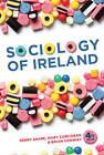 A Sociology of Ireland by Mary P. Corcoran, Brian Conway, Perry Share (Paperback, 2012)