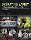 Operating Safely In Hazardous Environments by Joseph A. Cocciardi (Paperback, 2012)