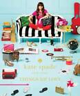 Kate Spade New York: Things We Love: Twenty Years of Inspiration, Intriguing Bits and Other Curiosities by kate spade new york (Hardback, 2013)