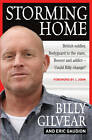 Storming Home by Billy Gilvear, Eric Gaudion (Paperback, 2013)