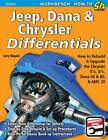 Jeep, Dana and Chrysler Differentials: How to Rebuild the 8 1/4, 8 3/4, Dana 44 and 60 and Amc 20 by Larry Shepard (Paperback, 2013)