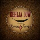 Dehlia Low - Ravens & Crows (2012)