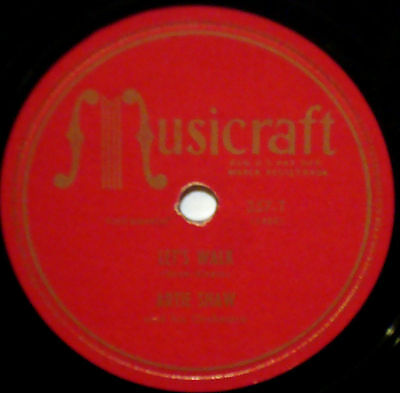 ARTIE SHAW & OIRCHESTRA Let's Walk MUSICRAFT JAZZ 78-357 A Ghost Of A Chance
