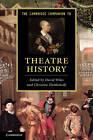 The Cambridge Companion to Theatre History by Cambridge University Press (Hardback, 2012)
