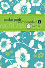Pocket Posh Word Roundup 4: 100 Puzzles by The Puzzle Society (Paperback, 2013)