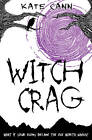 Witch Crag by Kate Cann (Paperback, 2012)