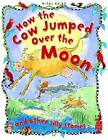 How the Cow Jumped Over the Moon by Miles Kelly Publishing Ltd (Paperback, 2013)