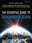 The Essential Guide to Telecommunications by Annabel Z. Dodd (Paperback, 2012)