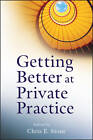 Getting Better at Private Practice by Chris E. Stout (Paperback, 2012)