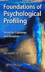 Foundations of Psychological Profiling: Terrorism, Espionage, and Deception by Richard Bloom (Hardback, 2013)