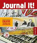 Journal It!: Perspectives in Creative Journaling by Jenny Doh (Paperback / softback)