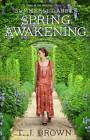 Summerset Abbey: Spring Awakening by T. J. Brown (Paperback, 2013)