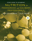 Study Guide to Accompany Nutrition for Foodservice and Culinary Professionals by Lisa M. Brefere, Karen Eich Drummond (Paperback, 2013)